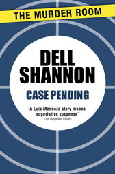 Case Pending by Dell Shannon