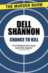 Chance to Kill by Dell Shannon