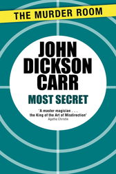 Most Secret by John Dickson Carr