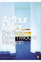 The Ride Down Mt. Morgan by Arthur Miller