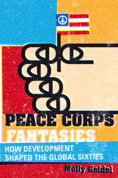 Peace Corps Fantasies by Molly Geidel