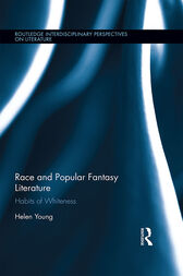 Race and Popular Fantasy Literature by Helen Young