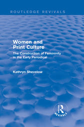 Women and Print Culture (Routledge Revivals) by Kathryn Shevelow