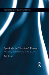 Spectacle in Classical Cinemas by Tom Brown