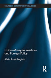 China-Malaysia Relations and Foreign Policy by Razak Abdullah