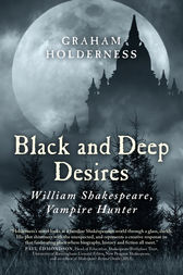 Black and Deep Desires by Graham Holderness