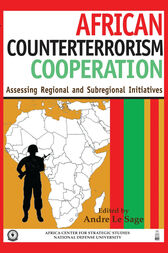 African Counterterrorism Cooperation by Andre Le Sage