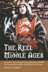 The Reel Middle Ages by Kevin J. Harty