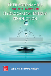 Thermodynamics and Applications of Hydrocarbon Energy Production by Abbas Firoozabadi