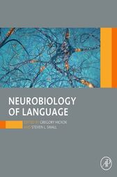 Neurobiology of Language by Gregory Hickok