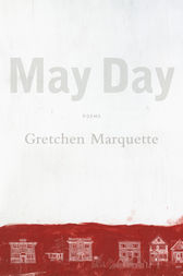 May Day by Gretchen Marquette