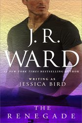 The Renegade by J. R. Ward
