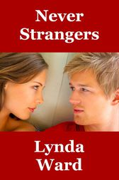 Never Strangers by Lynda Ward