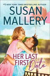Her Last First Date (Positively Pregnant, Book 3) by Susan Mallery