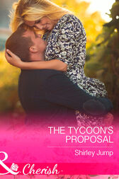 The Tycoon's Proposal (Mills & Boon Cherish) (The Barlow Brothers, Book 3) by Shirley Jump