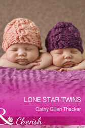 Lone Star Twins (Mills & Boon Cherish) (McCabe Multiples, Book 6) by Cathy Gillen Thacker