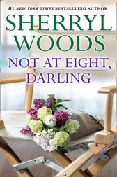 Not At Eight, Darling (Mills & Boon M&B) by Sherryl Woods