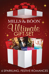 Mills and Boon Christmas Set: Housekeeper Under the Mistletoe / Larenzo's Christmas Baby / The Demure Miss Manning / A CEO in Her Stocking / Winter Wedding in Vegas / Her Christmas Protector (Mills & Boon e-Book Collections) by Cara Colter