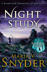 Night Study (The Chronicles of Ixia, Book 8) by Maria V. Snyder