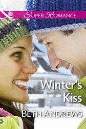 Winter's Kiss (Mills & Boon Superromance) (In Shady Grove, Book 6) by Beth Andrews