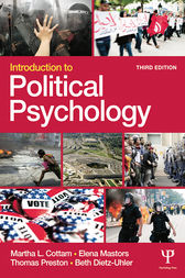 Introduction to Political Psychology by Martha L. Cottam