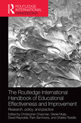 The Routledge International Handbook of Educational Effectiveness and Improvement by Christopher Chapman