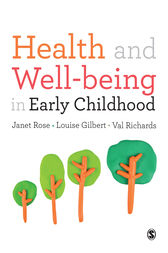 Health and Well-being in Early Childhood by Janet Rose
