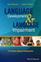 Language Development and Language Impairment by Paul Fletcher