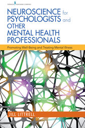 Neuroscience for Psychologists and Other Mental Health Professionals by Jill Littrell