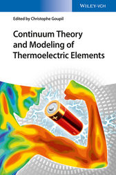 Continuum Theory and Modeling of Thermoelectric Elements by Christophe Goupil