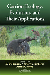 Carrion Ecology, Evolution, and Their Applications by M. Eric Benbow