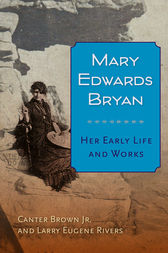 Mary Edwards Bryan by Canter Brown Jr.