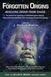 Forgotten Origins by J. Douglas Kenyon