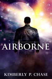 Airborne by Kimberly P. Chase