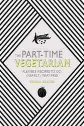 The Part-Time Vegetarian by Nicola Graimes