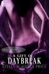 A Gift of Daybreak by Stella Price