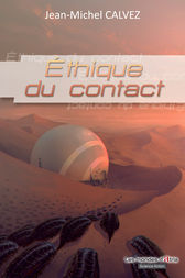 Ethique du contact by Jean-Michel Calvez