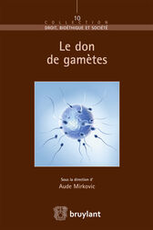 Le don de gamètes by Aude Mirkovic