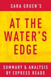 At the Water's Edge by Sara Gruen | Summary & Analysis by EXPRESS READS