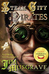 Steam City Pirates by Jim Musgrave