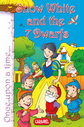 Snow White and the Seven Dwarfs by Jacob and Wilhelm Grimm