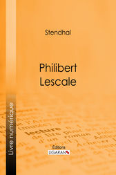 Philibert Lescale by Stendhal; Ligaran