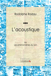 L'acoustique by Jean-Charles Rodolphe Radau