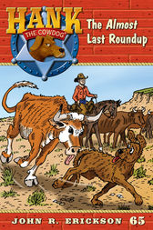 The Almost Last Roundup by John R. Erickson