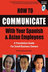 How to Communicate With Your Spanish & Asian Employees by Kimberly Hicks