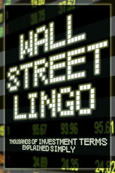 Wall Street Lingo by Nora Peterson
