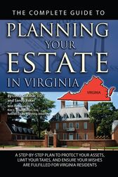 The Complete Guide to Planning Your Estate in Virginia by Linda Ashar