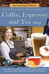 How to Open a Financially Successful Coffee, Espresso & Tea Shop by Douglas Brown