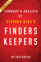 Finders Keepers by Stephen King | Summary & Analysis by Instaread