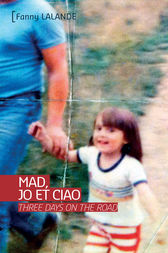 Mad, Jo et Ciao by Fanny Lalande